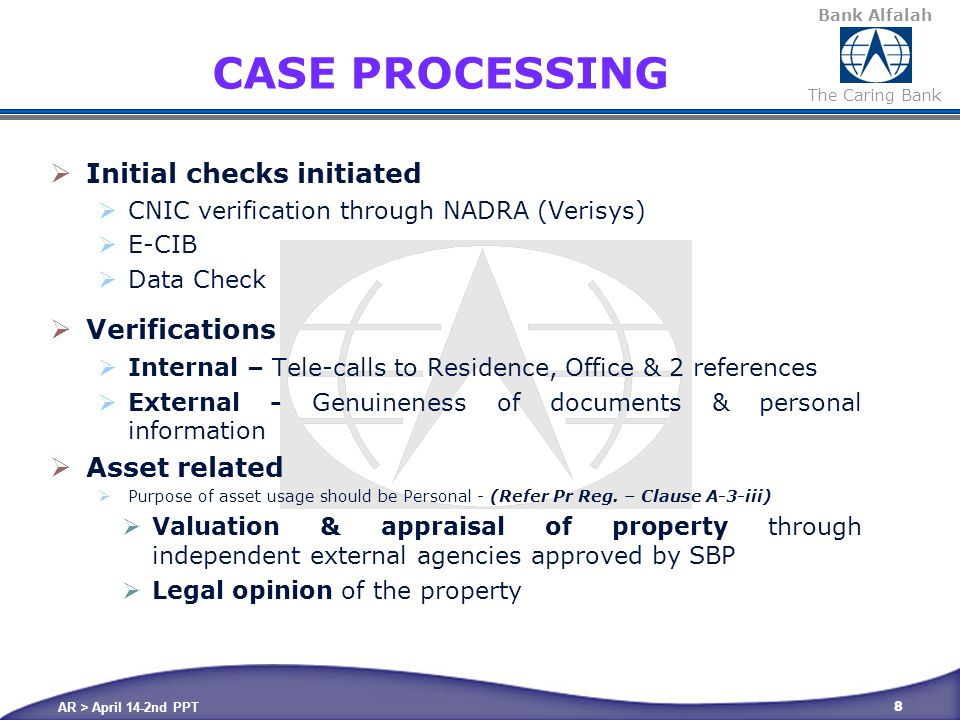 Bank Alfalah The Caring Bank B- RISK EVALUATION The facilities shall be subject to Bank's Risk Management process.