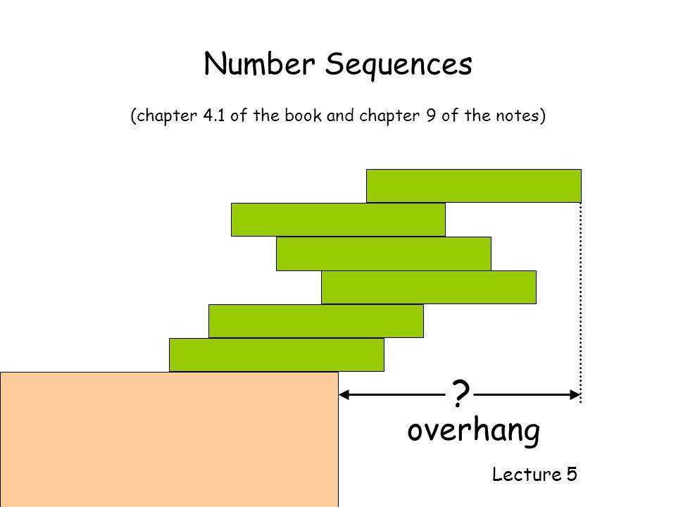 Examples a 1, a 2, a 3, …, a n, … 1,2,3,4,5,6,7,… 1/2, 2/3, 3/4, 4/5,… 1,-1,1,-1,1,-1,… 1,-1/4,1/9,-1/16,1/25,… General formula