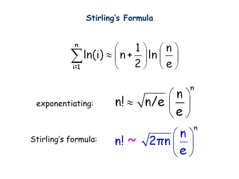 exponentiating: Stirling's formula: Stirling's Formula