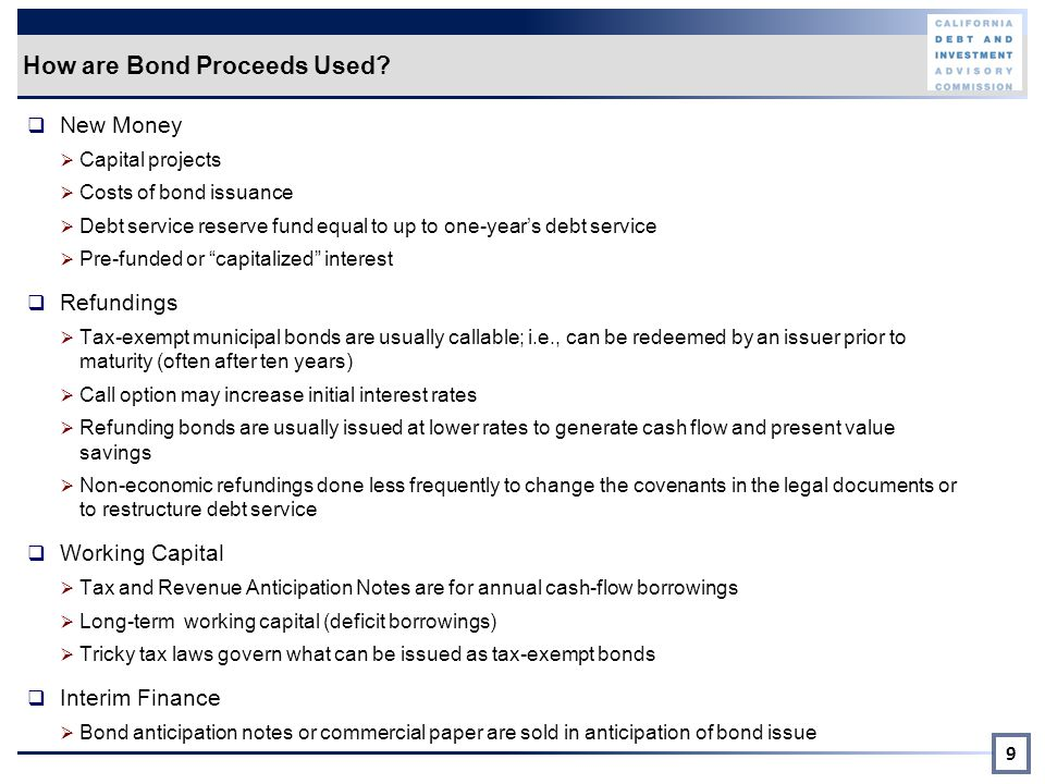 How are Bond Proceeds Used.