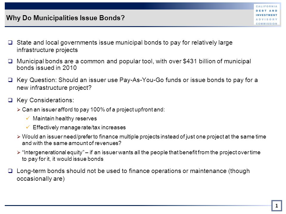Why Do Municipalities Issue Bonds.