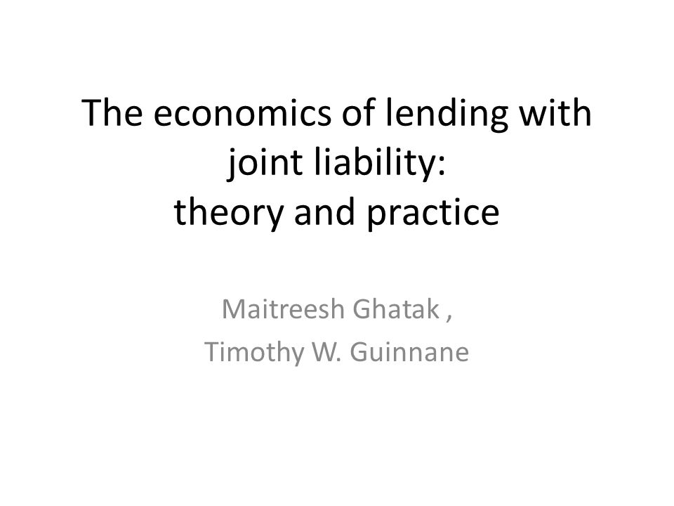 Now substituting p=(Y H −r)/γ from (4) in bank's zero profit condition in (3) we get and taking the higher value of p,(as borrowers utility is higher for higher p and bank remains indifferent with the level of p) Joint liability: Under joint liability, when the borrower's project fails her partner is liable for the amount c.