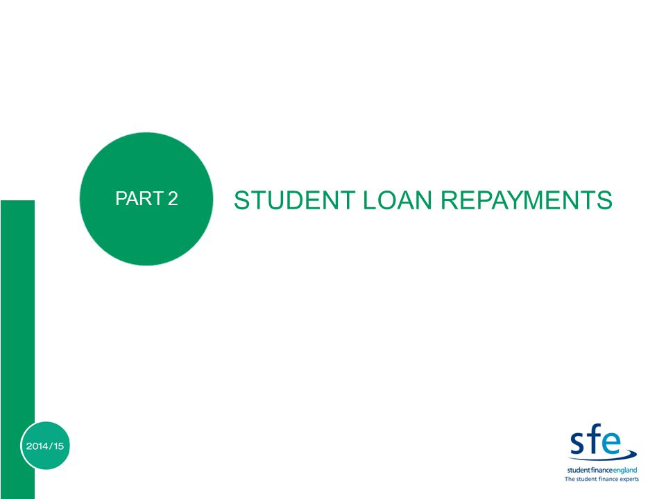 STUDENT LOAN REPAYMENTS PART 2
