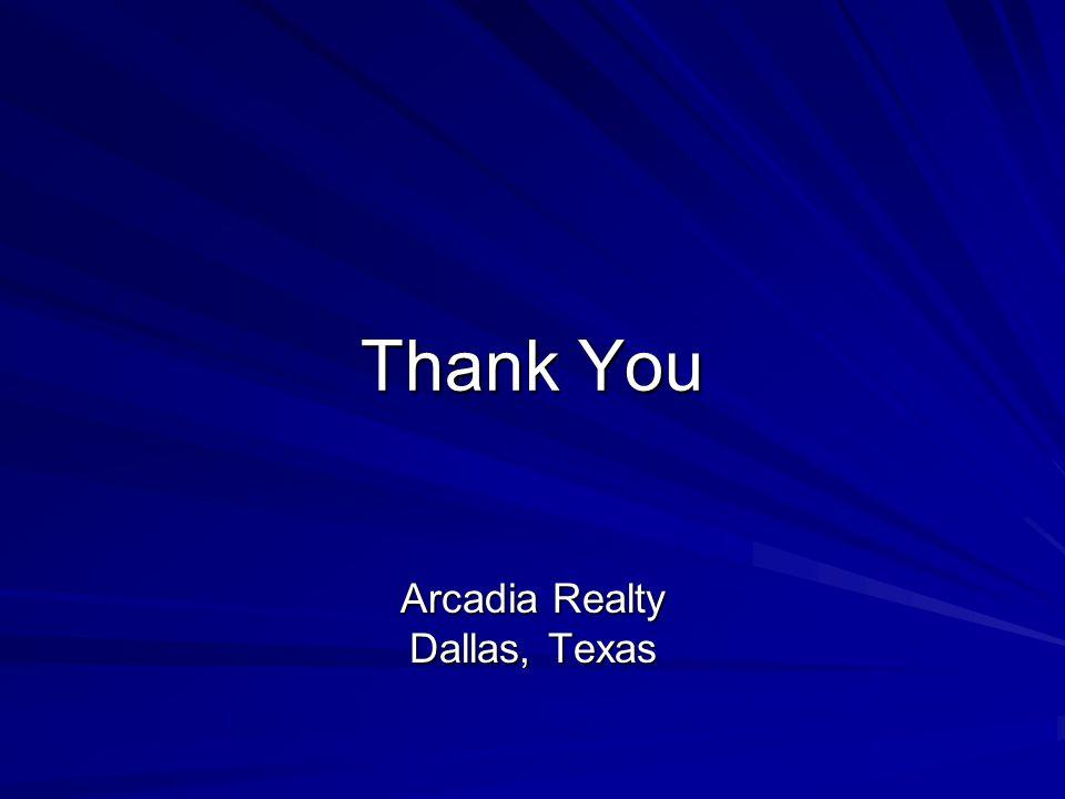 Thank You Arcadia Realty Dallas, Texas