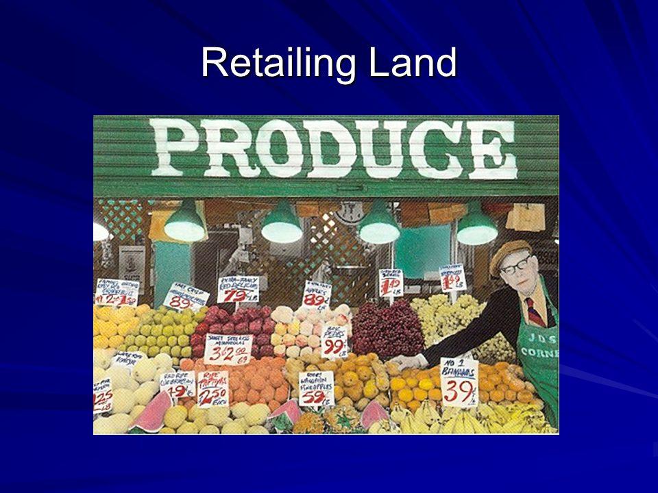 Retailing Land