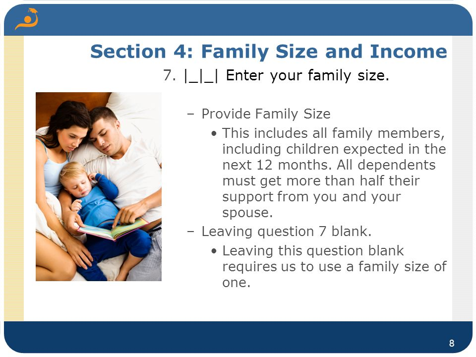 Section 4: Family Size and Income 7.|_|_| Enter your family size.