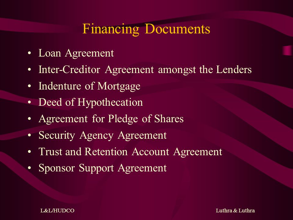 L&L/HUDCO Luthra & Luthra Risk Identification & Mitigation - Offtake Agreement Full pass-through of capital and variable costs Foreign exchange protection Take or Pay obligation Credit enhancement including Government Guarantees