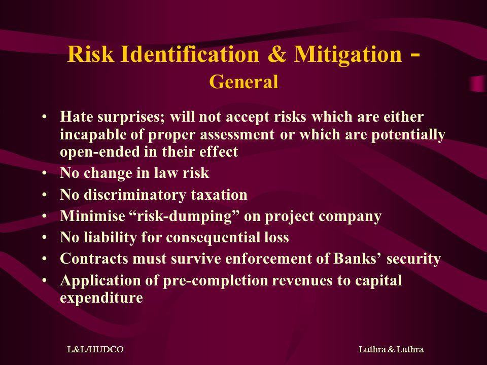 L&L/HUDCO Luthra & Luthra Risk Identification Completion Risk Technological Risk Supply Risk Market Risk Financial Risk Political Risk Environmental Risk Force Majeure Risk