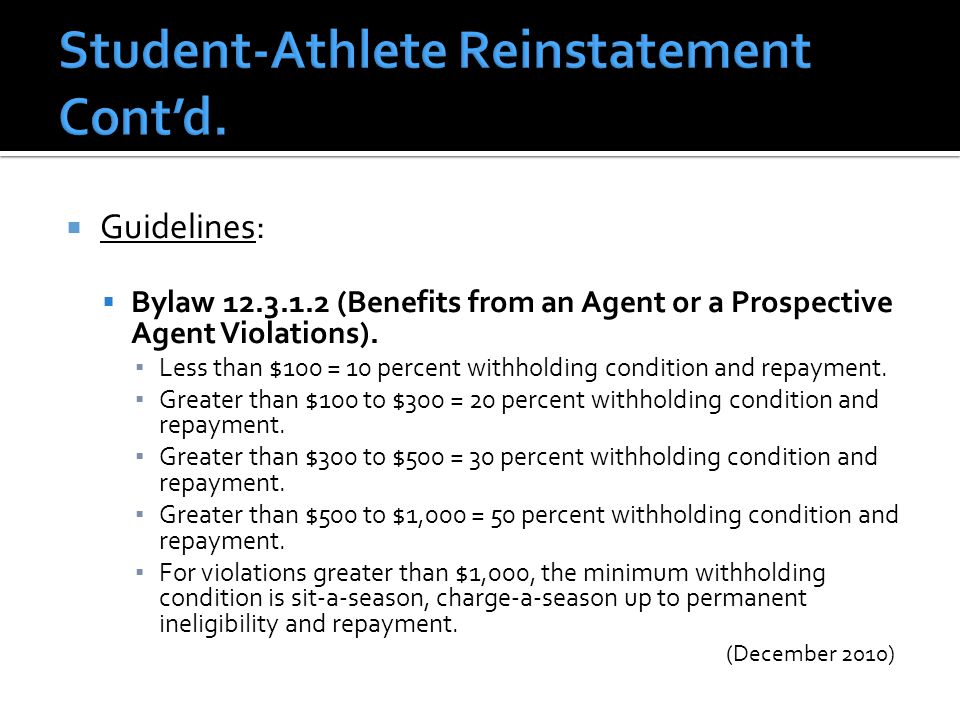  Guidelines:  Bylaw 12.3.1.2 (Benefits from an Agent or a Prospective Agent Violations).