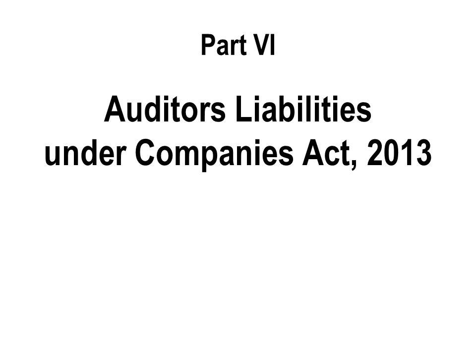 Part VI Auditors Liabilities under Companies Act, 2013