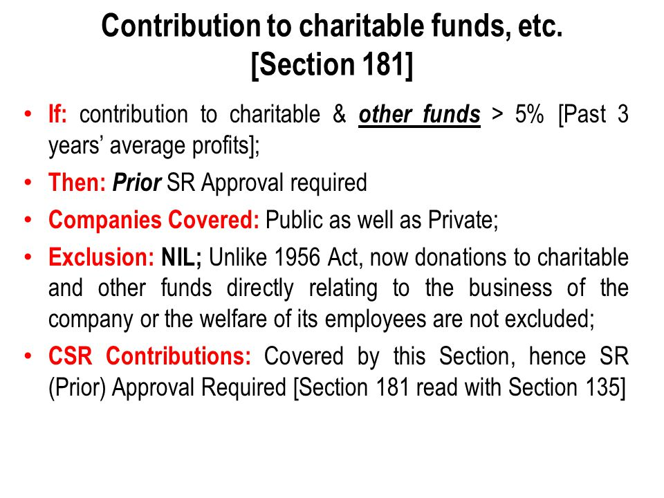 Contribution to charitable funds, etc. [Section 181] If: contribution to charitable & other funds > 5% [Past 3 years' average profits]; Then: Prior SR