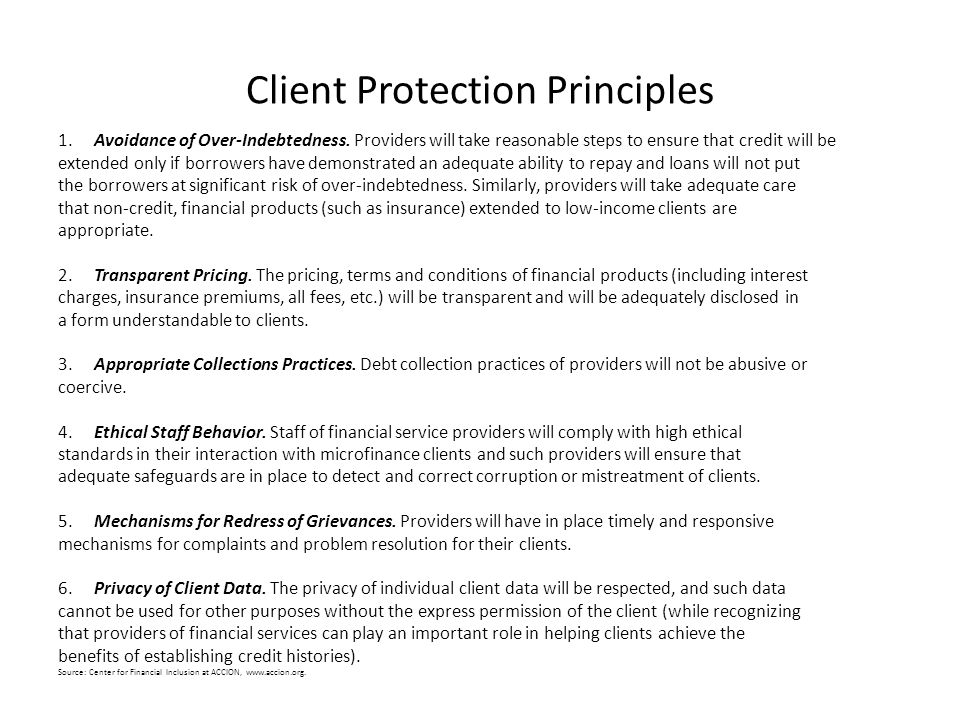 Client Protection Principles 1. Avoidance of Over-Indebtedness.