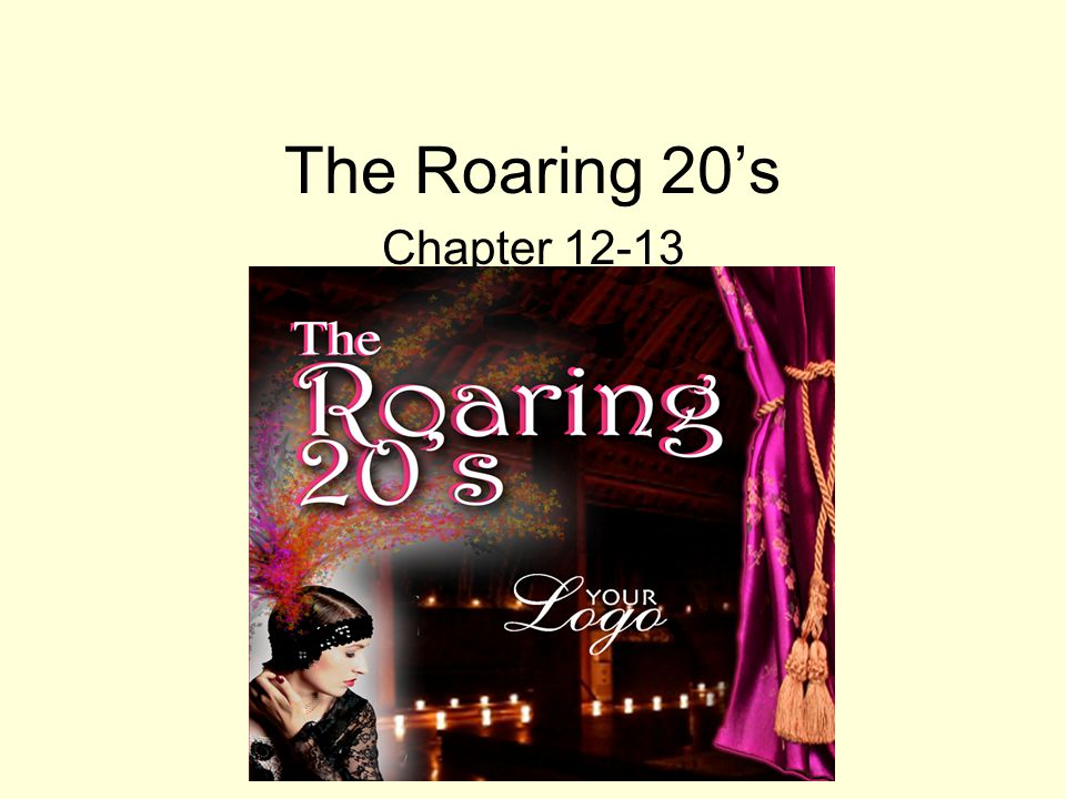 The Roaring 20's Chapter 12-13