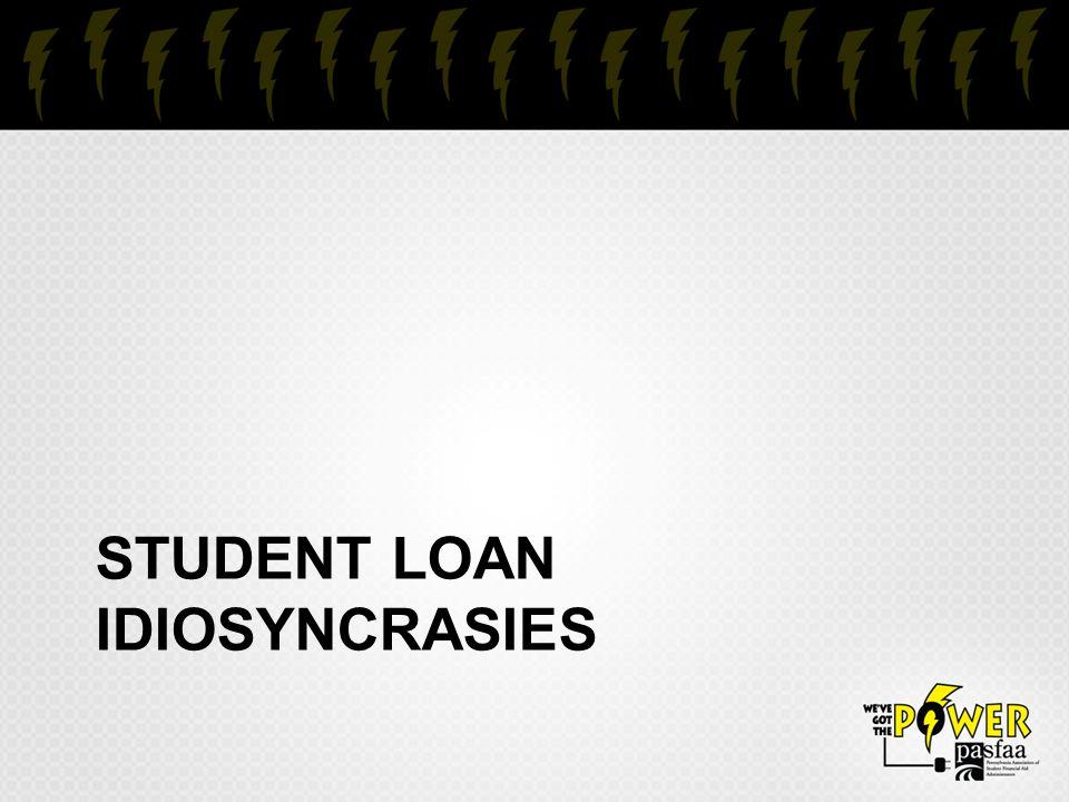 STUDENT LOAN IDIOSYNCRASIES