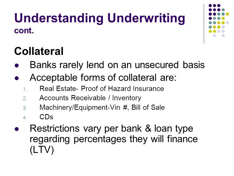 Understanding Underwriting cont.