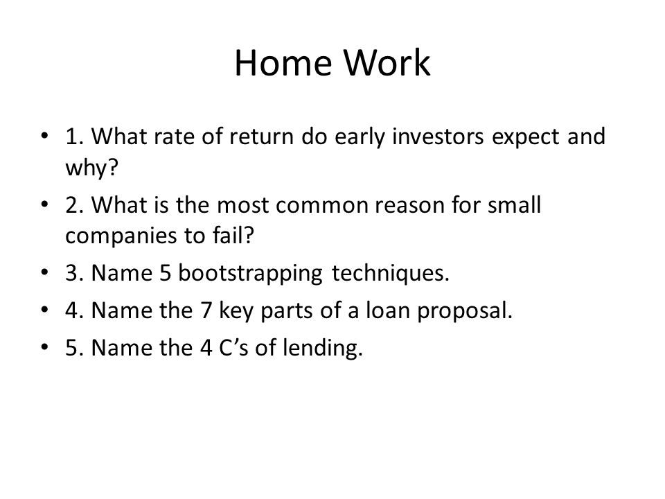 Home Work 1.What rate of return do early investors expect and why.