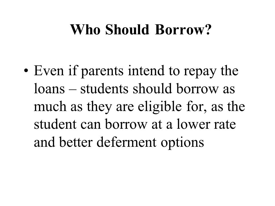 Who Should Borrow.