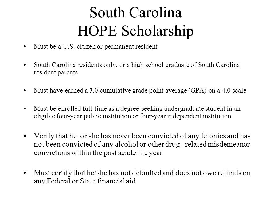 South Carolina HOPE Scholarship Must be a U.S.