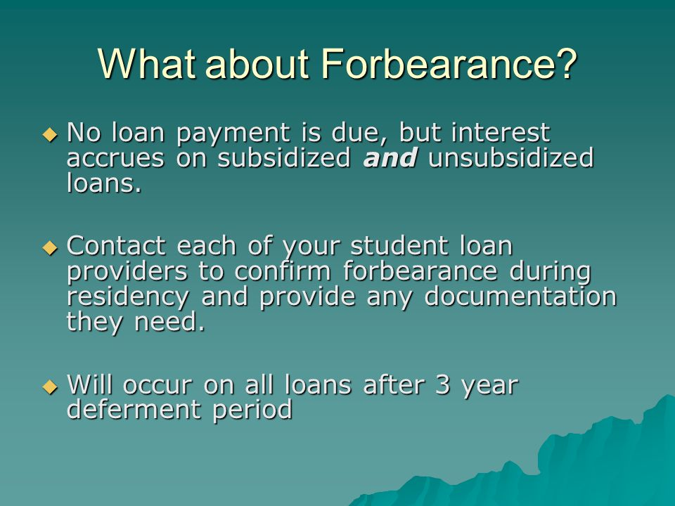 What about Forbearance.