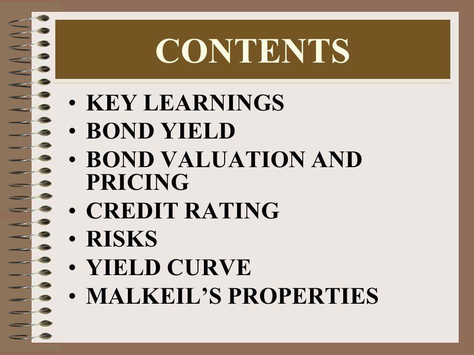12 BOND YEILD Percentage rate of return on the amount invested.
