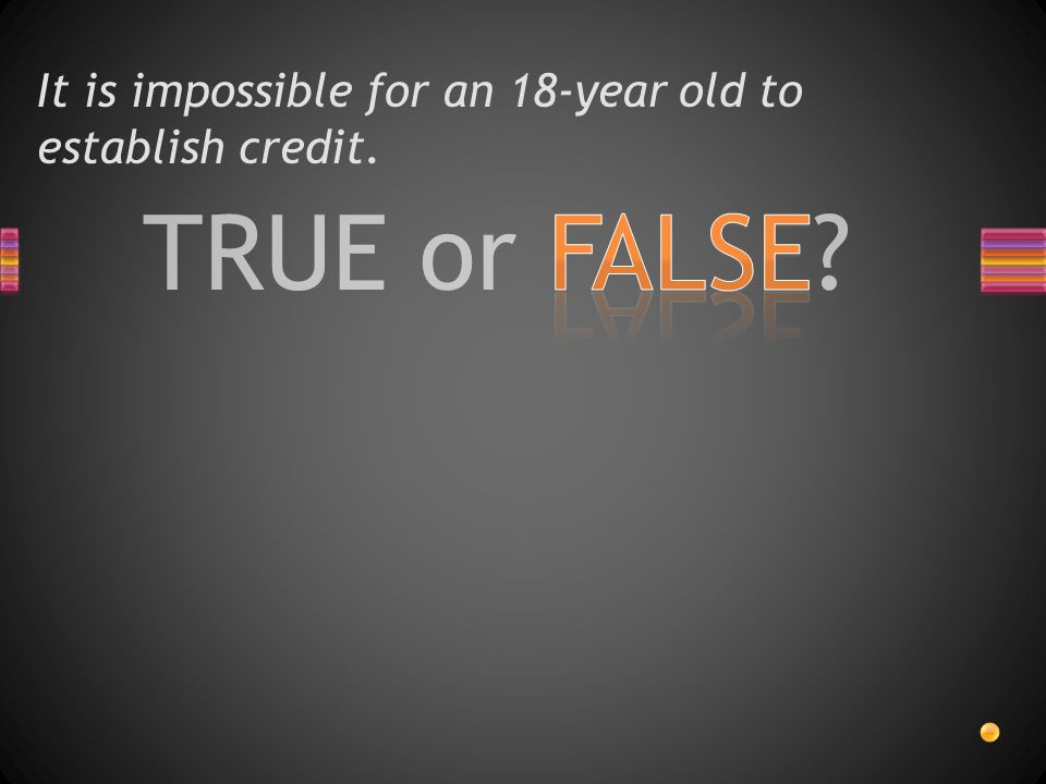 TRUE or FALSE? Credit cards are legally required to disclose terms and fees.