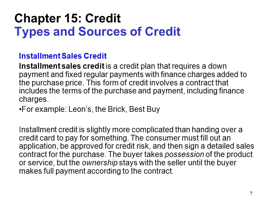 1 Chapter 15: Credit The Wonderful World Of Credit What Is Credit