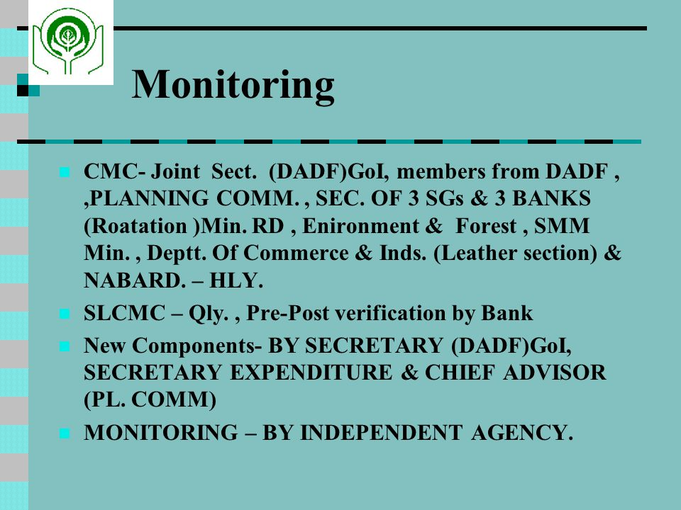 Monitoring CMC- Joint Sect.(DADF)GoI, members from DADF,,PLANNING COMM., SEC.