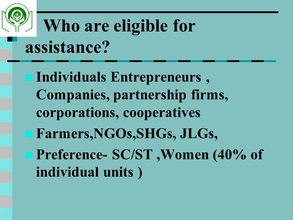 Who are eligible for assistance.