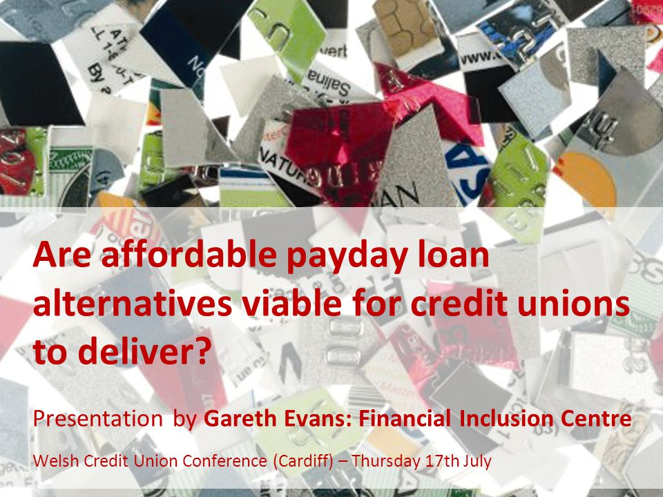 Are affordable payday loan alternatives viable for credit unions to deliver.