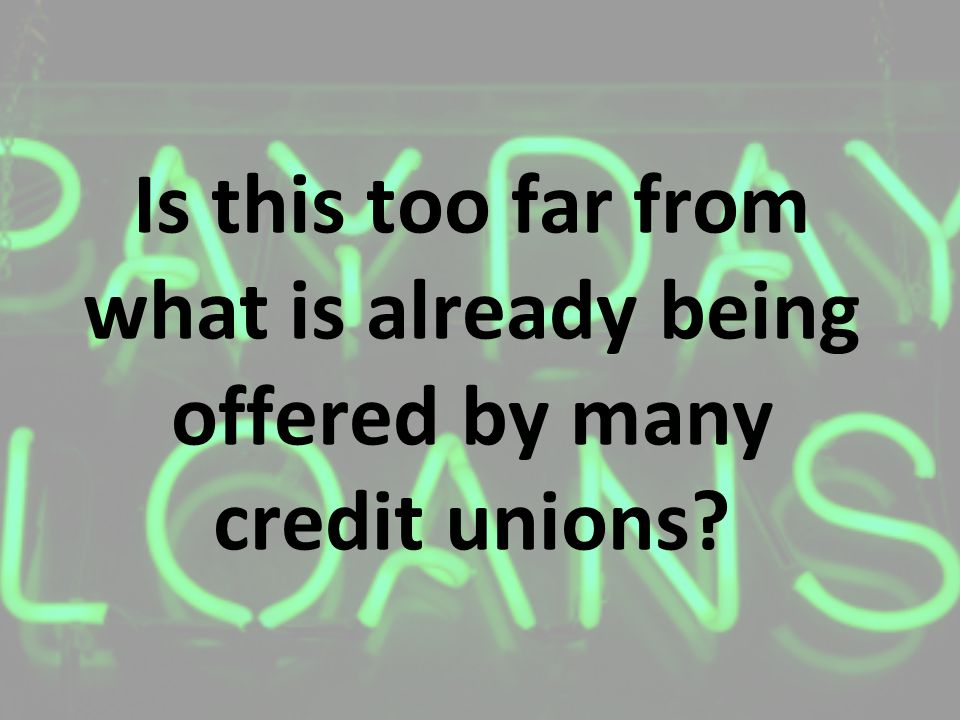 Is this too far from what is already being offered by many credit unions