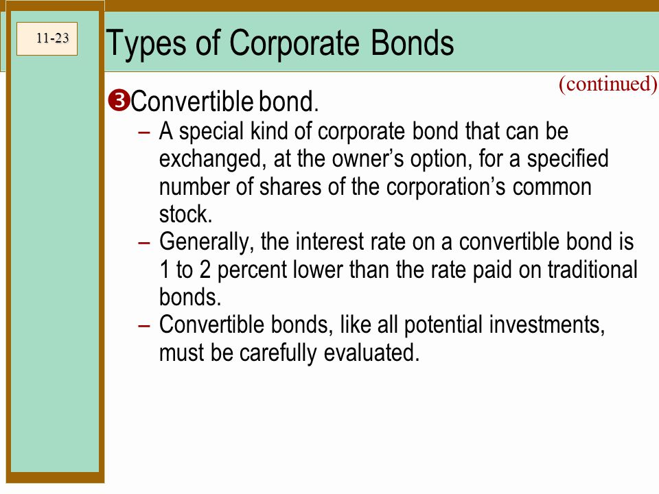 11-23 Types of Corporate Bonds  Convertible bond.