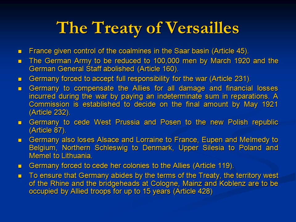The Treaty of Versailles Source: G. Layton, From Bismarck to Hitler 1890-1933