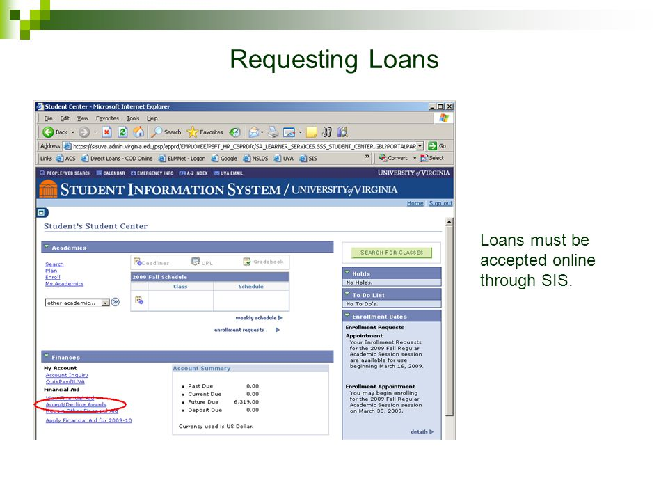 Requesting Loans Use the budgeting spreadsheet on our website to determine how much you need to borrow.
