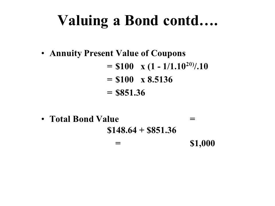 Valuing a Bond contd….