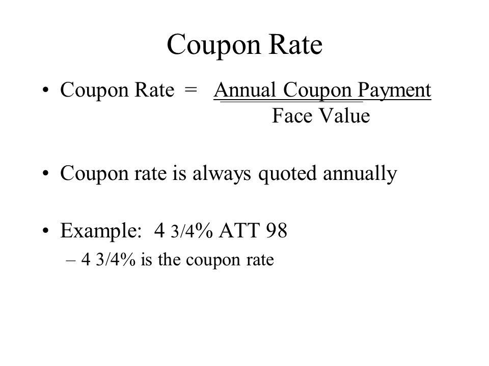 Handling Semi-Annual Coupons –Set the calculator to 2 periods per year –Enter annual interest rate –Enter semi-annual coupons payment –Enter # of semi-annual periods Example: 5-year, 12%, semi-annual coupon bond yielding 10% Value = $__________