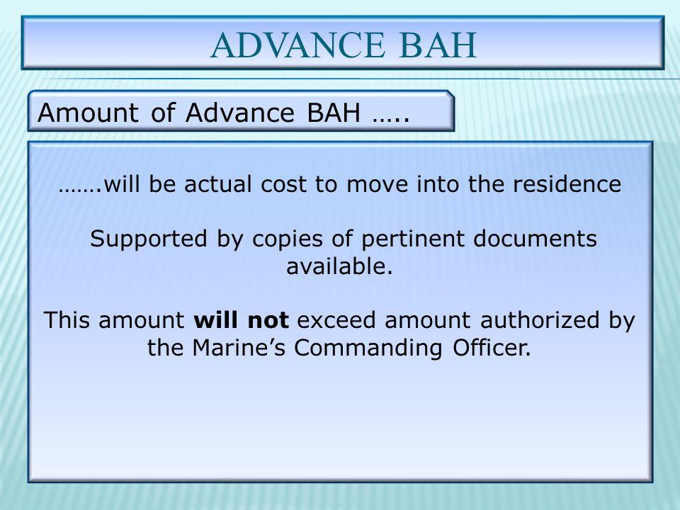 ADVANCE BAH Amount of Advance BAH …..