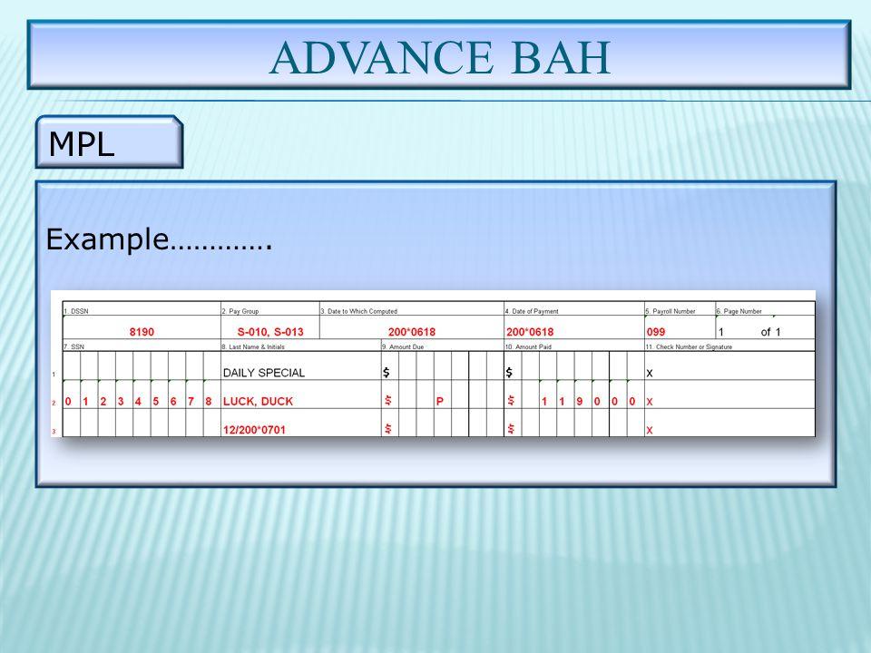 ADVANCE BAH MPL Example………….