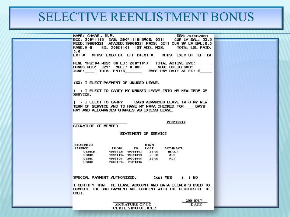SELECTIVE REENLISTMENT BONUS