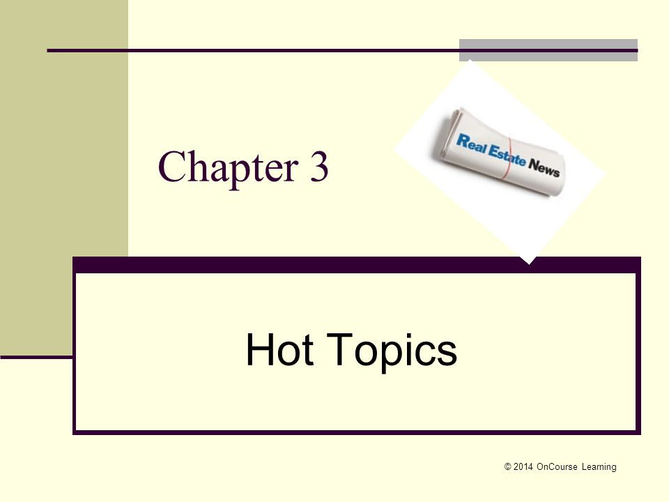 Chapter 3 Hot Topics