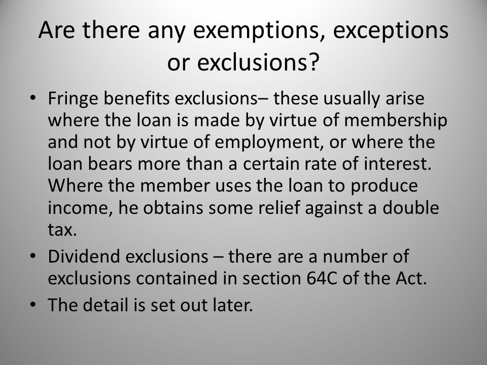 Are there any exemptions, exceptions or exclusions.