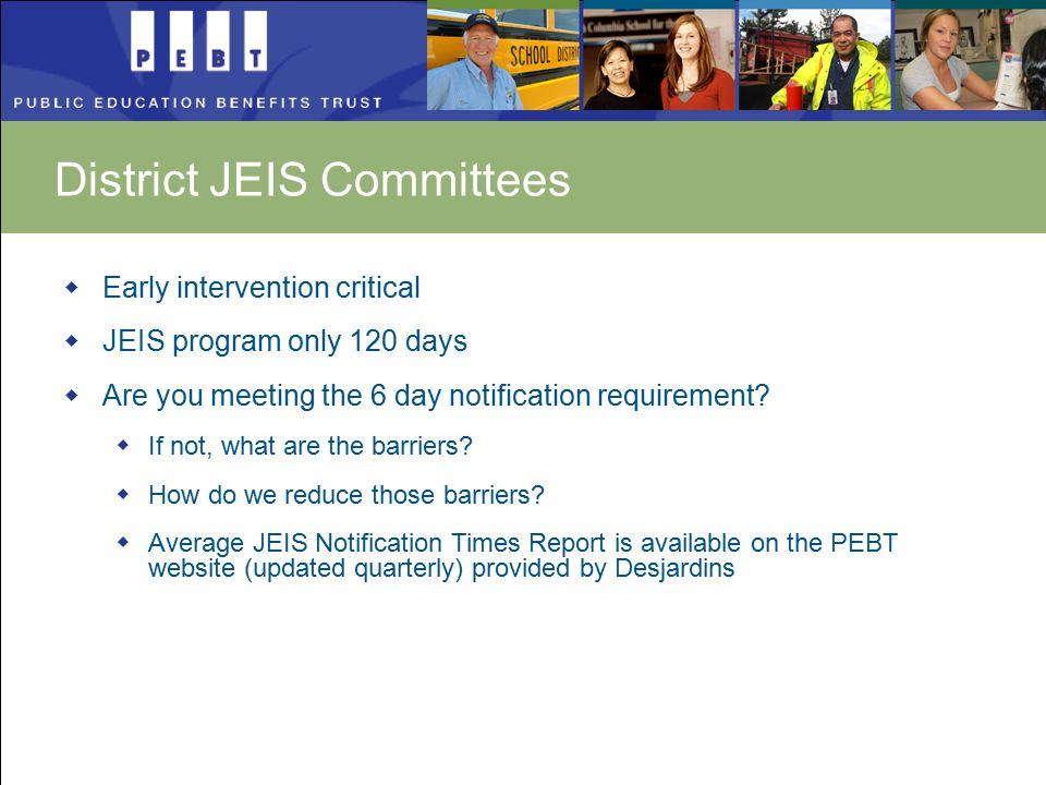  Early intervention critical  JEIS program only 120 days  Are you meeting the 6 day notification requirement.