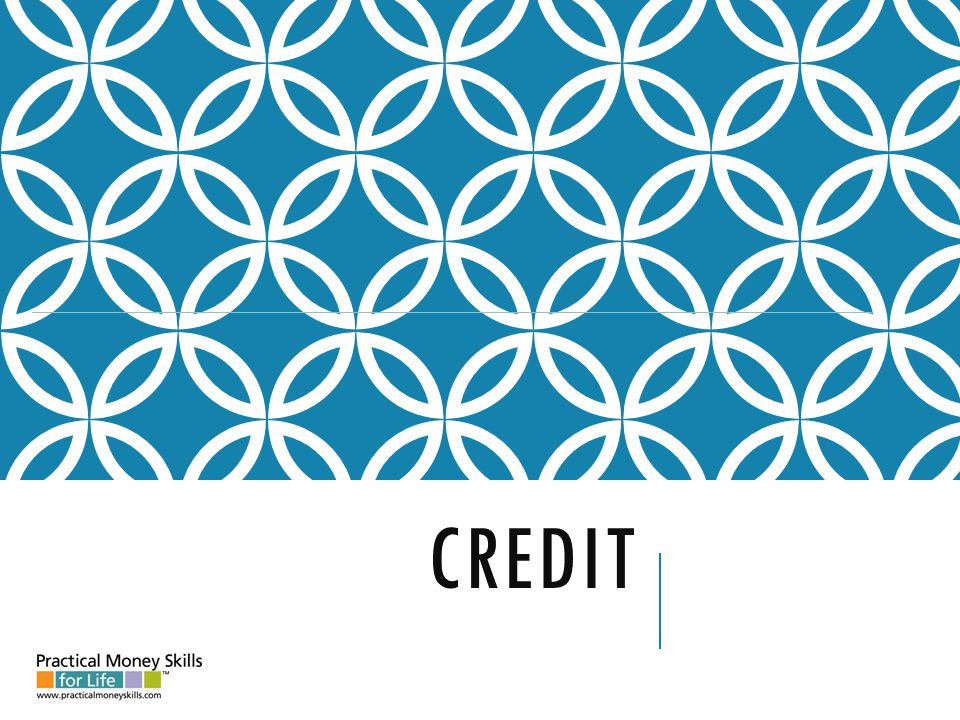 ADVANTAGES OF CREDIT advantages: o Able to buy needed items now o Don't have to carry cash o Creates a record of purchases o More convenient than writing checks o Consolidates bills into one payment teens – lesson 7 - slide 7-A