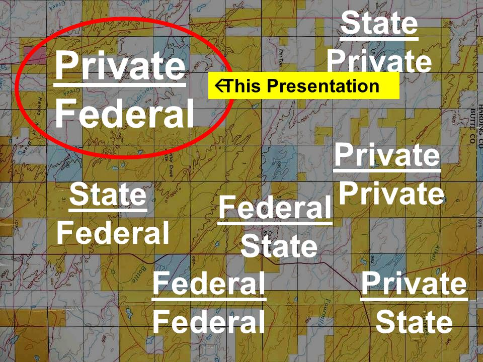 Private Federal Private StateFederal State Private Private State Federal State  This Presentation