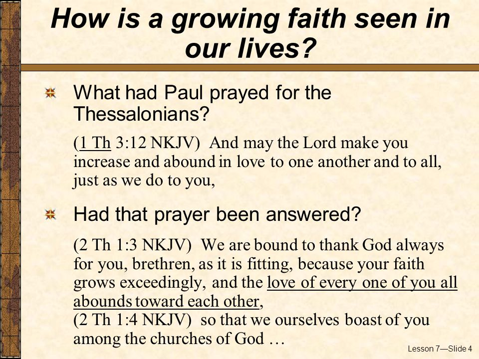 Lesson 7—Slide 4 What had Paul prayed for the Thessalonians.
