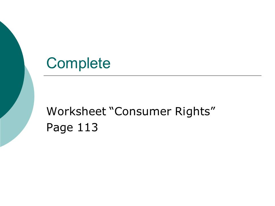 "Complete Worksheet ""Consumer Rights"" Page 113"