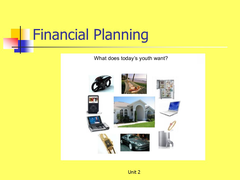 Financial Planning Unit 2