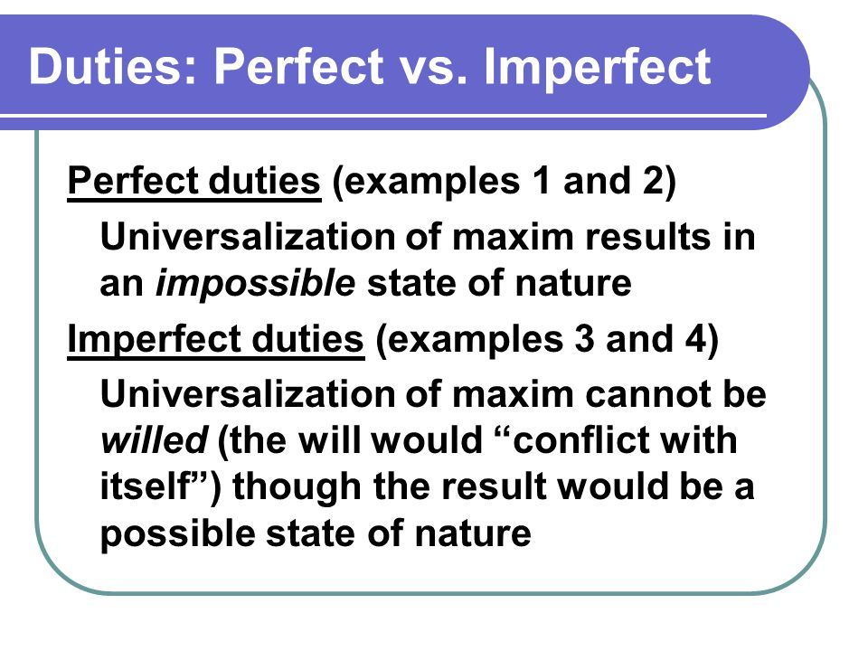 Duties: Perfect vs.