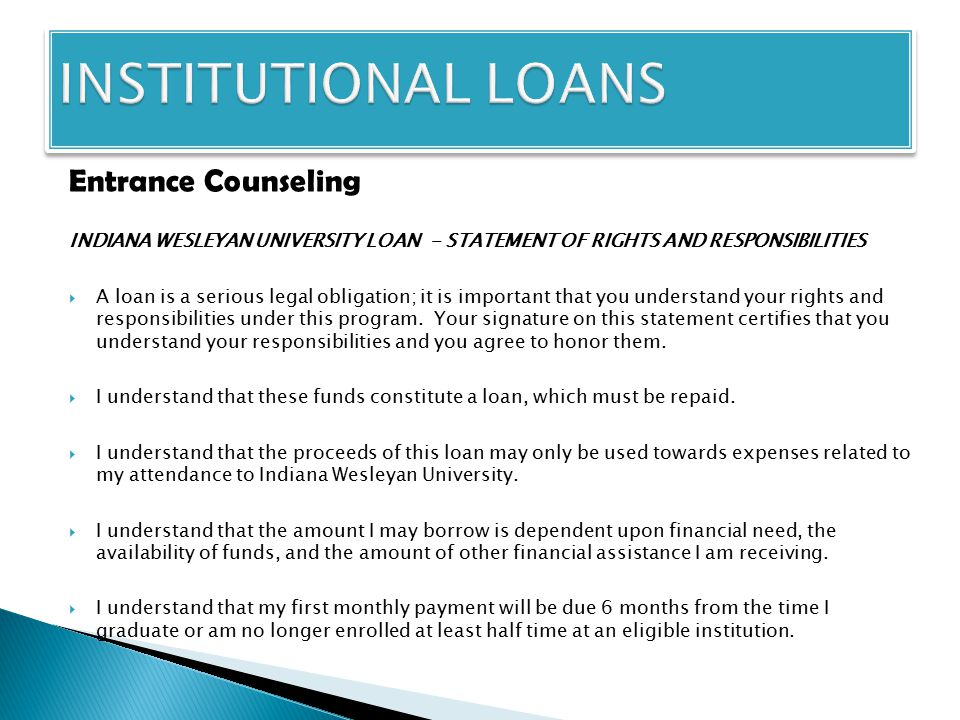 Entrance Counseling -continued:  I understand that my minimum monthly payment will be at least $30.