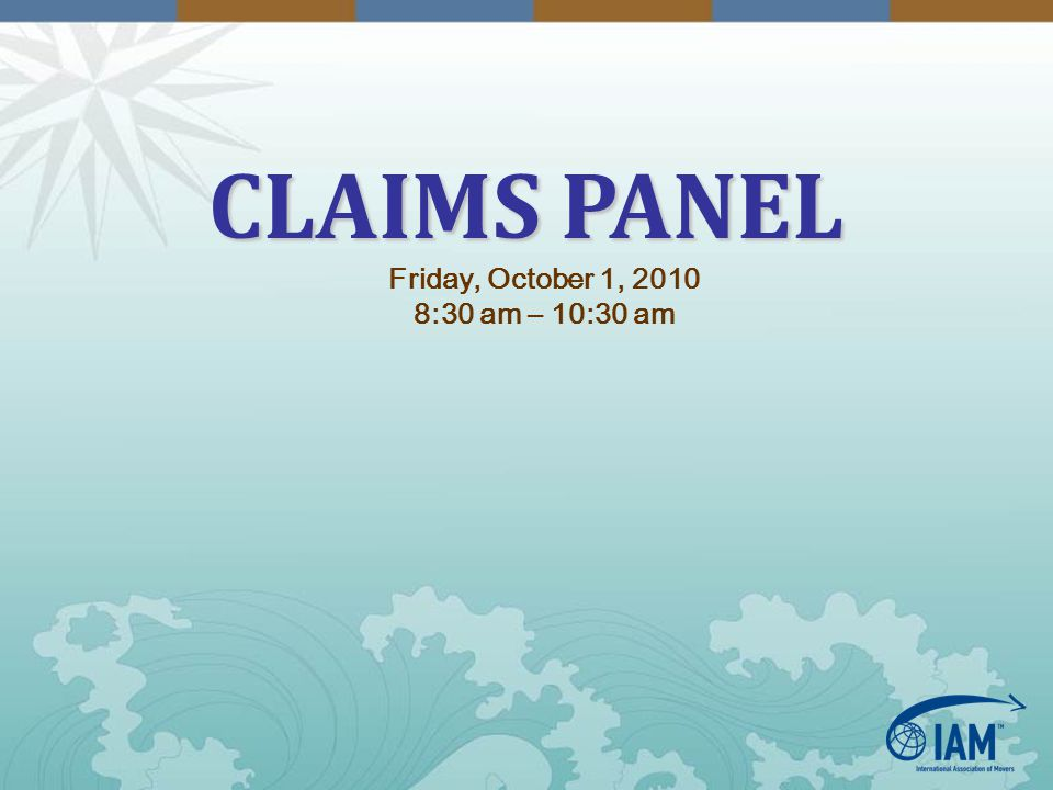 CLAIMS PANEL Friday, October 1, 2010 8:30 am – 10:30 am