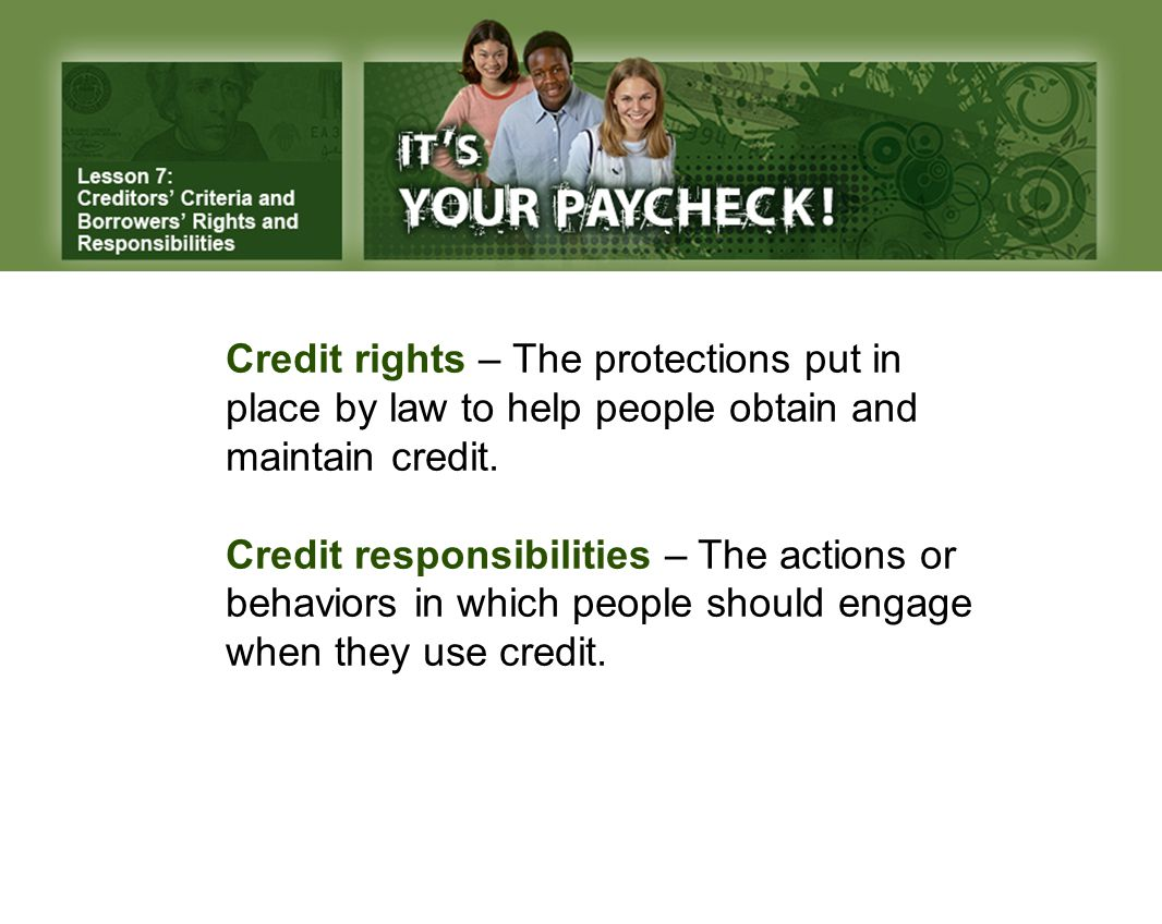 What are some of the rights we have when we use credit.